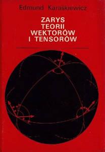 Zarys teorii wektorów i tensorów