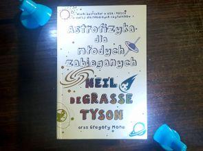 """""""Astrofizyka dla młodych zabieganych"""" – recenzja książki"""