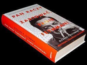 """""""Pan raczy żartować, Panie Feynman!"""""""